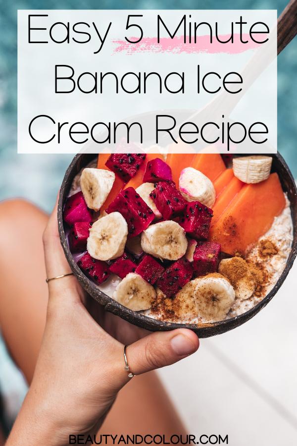 Easy Banana Ice Cream Recipe