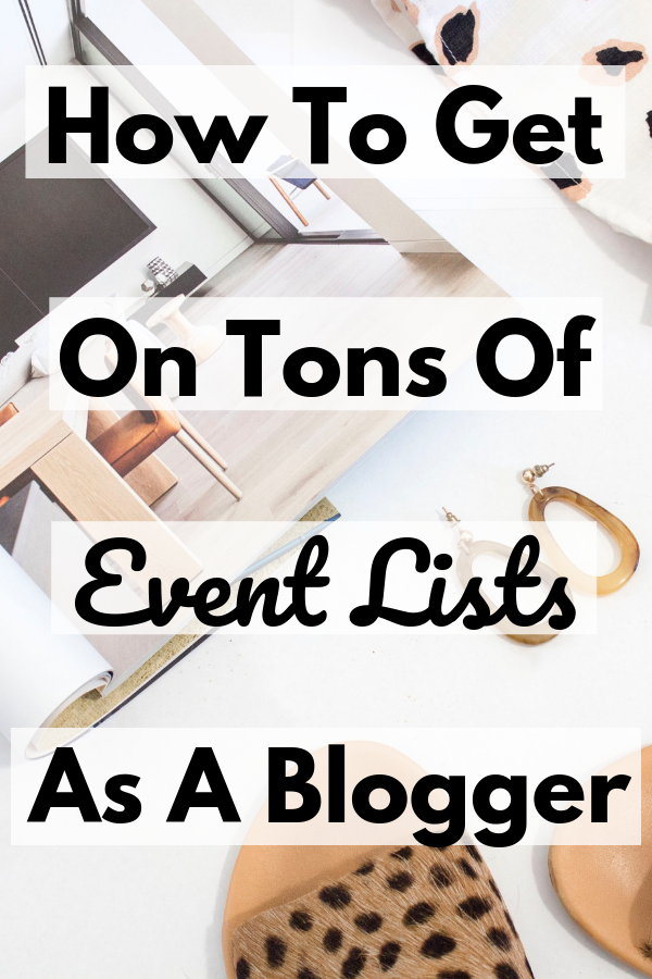 How To Get Invited to Blogger Influencer Events-2