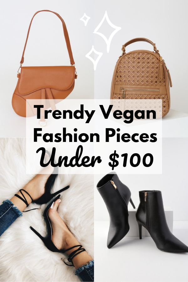 Trendy Vegan Fashion Pieces Under $100