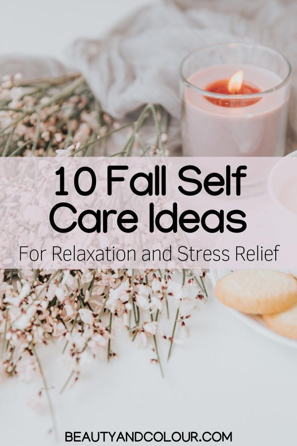 Self Care Ideas Cozy Fall