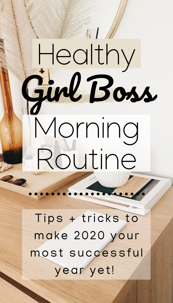 Healthy Morning Routine Girl Boss