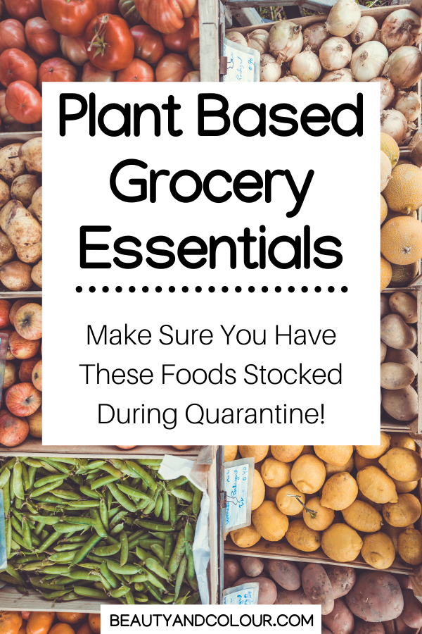 Plant Based Grocery Essentials Quarantine