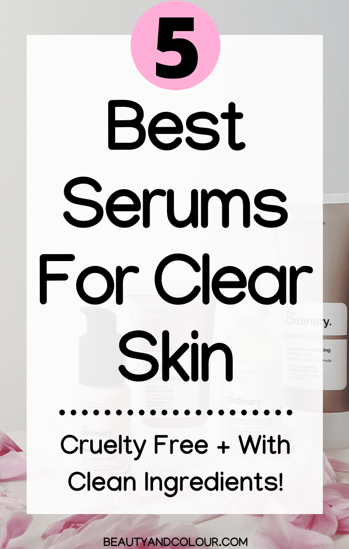 Best Cruelty Free Serums for Clear Skin
