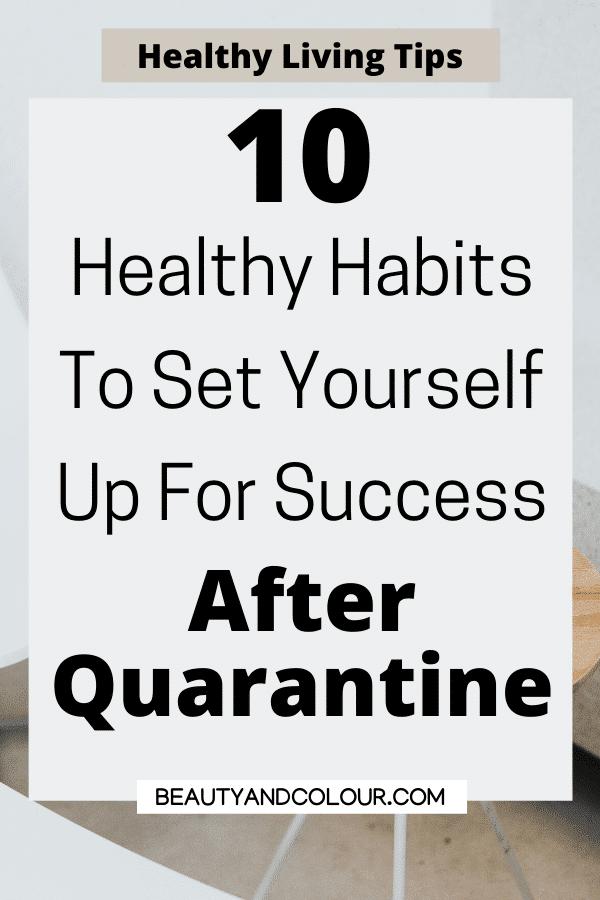 healthy living tips healthy habits success quarantine