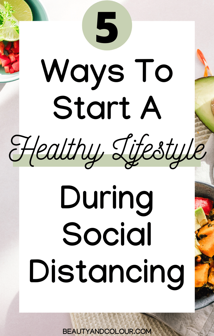 start a healthy lifestyle social distancing