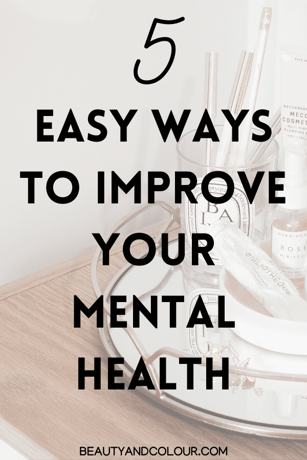 easy ways to improve mental health and mindset